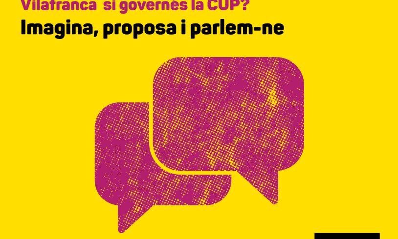 NOTÍCIA   La CUP de Vilafranca comença un cicle d'assemblees obertes pensant en les pròximes eleccions municipals